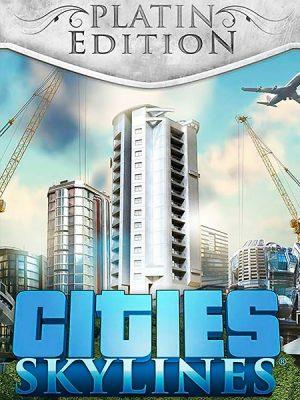 Cities Skylines – Platinum